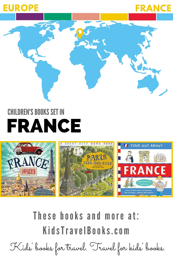Children's Books Set in France - Kids Travel Books