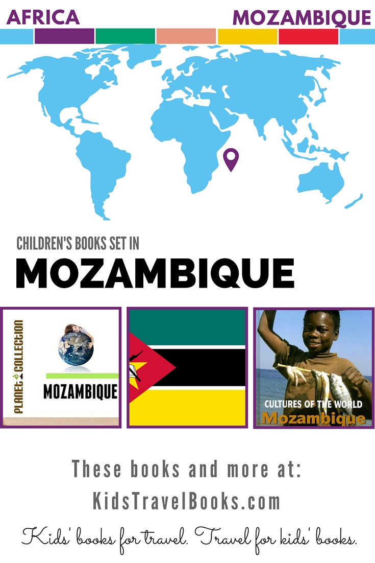 Children's Books Set in Mozambique - Kids Travel Books