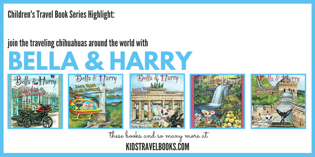 Travel Book Series for Kids Bella & Harry