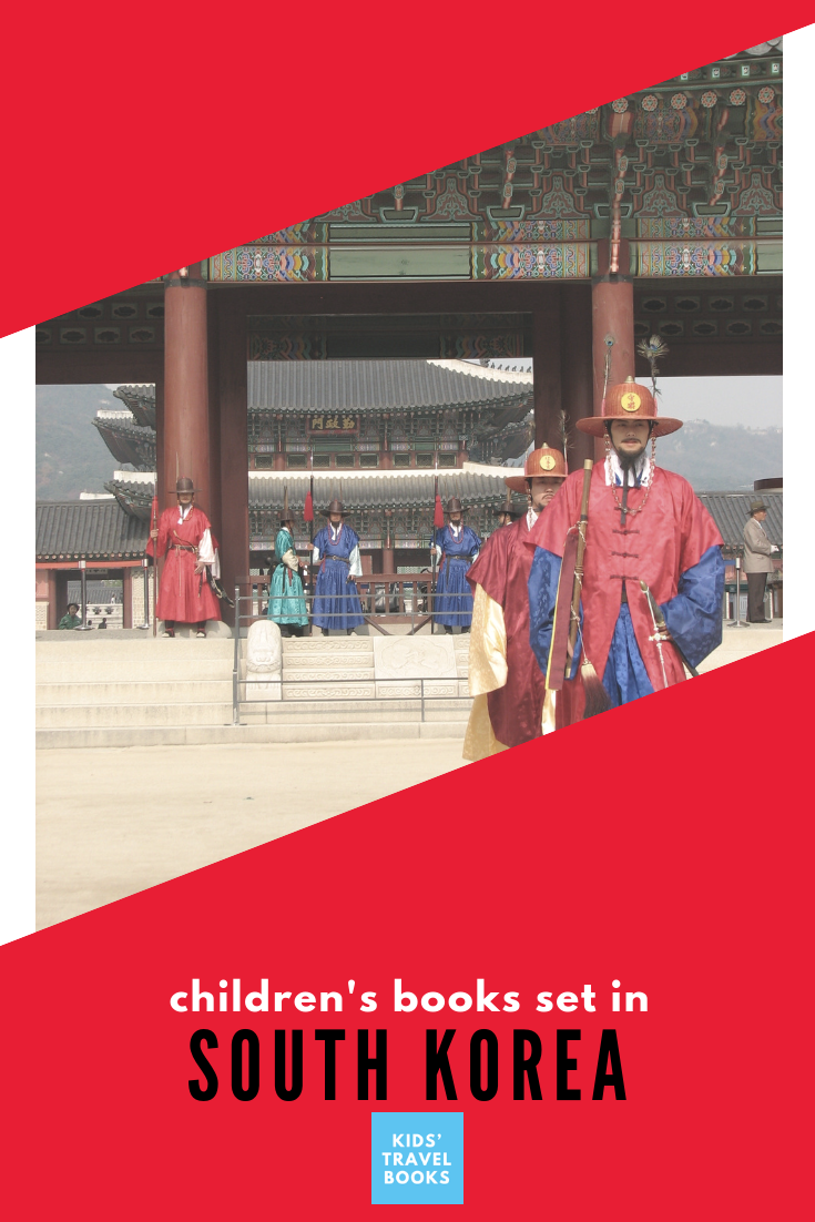Children's books about South Korea, a list » Kids Travel Books
